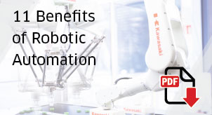 Eleven Benefits of Robotic Automation