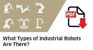 DOWNLOAD NOW: Industrial Robot Guide